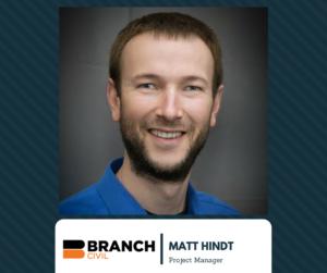 Branch Civil, Inc. - Matt Hindt, Project Manager