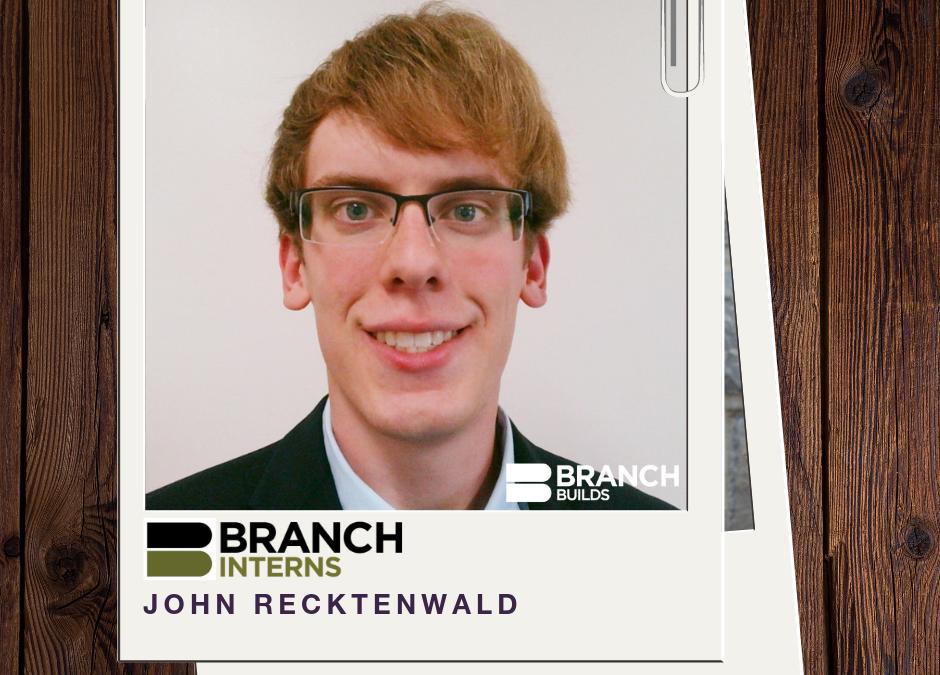 Meet the Intern: John Recktenwald