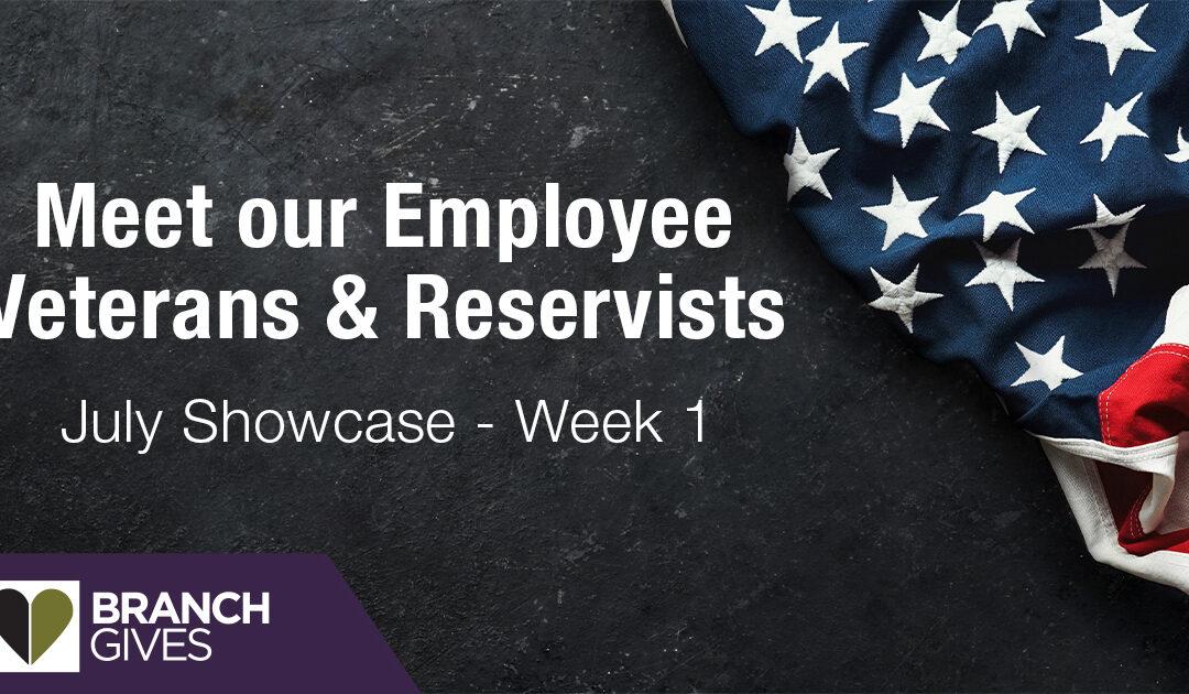 Meet our Employee Veterans & Reservists – Week 1