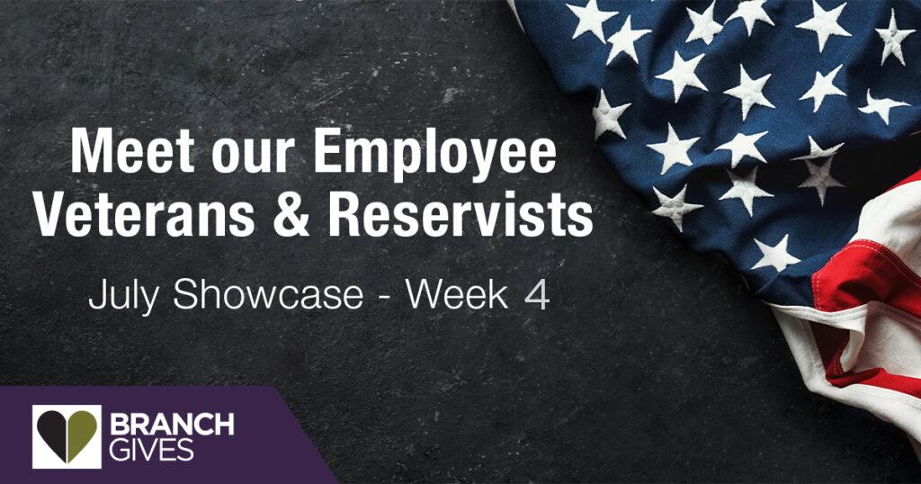 Meet our Employee Veterans & Reservists – Week 4